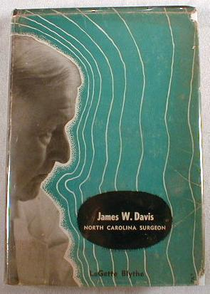 James W. Davis : North Carolina Surgeon