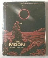 The Moon. Follett Beginning Science Books Series: Asimov, Isaac. Illustrated