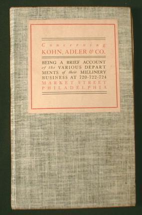 Concerning Kohn, Adler & Co. Being a: Kohn, Adler &
