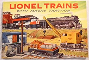 Lionel Trains with Magne Traction - 1956 Catalog
