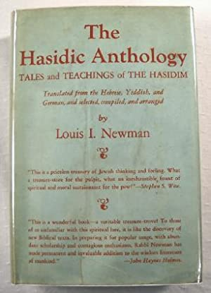 The Hasidic Anthology: Tales and Teachings of the Hasidim