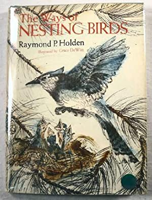 The Ways of Nesting Birds