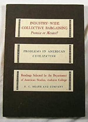 Industry-wide Collective Bargaining: Warne, Colston E.