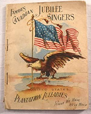 Songs Sung By the Famous Canadian Jubilee: Famous Canadian Jubilee
