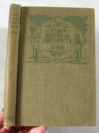 Farm-Business Arithmetic: Lewis, Curtis J.