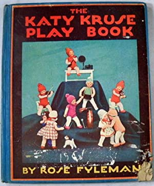 The Katy Kruse Play Book: Fyleman, Rose. Illustrated By Katy Kruse