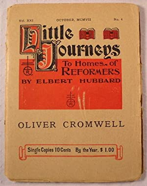 Oliver Cromwell. Little Journeys to the Homes: Hubbard, Elbert