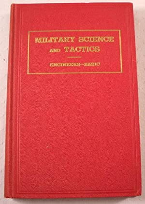 Military Science and Tactics. Senior Division Engineers: Edited By P.