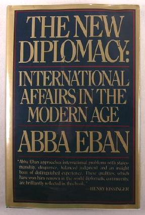 The New Diplomacy: International Affairs in the Modern Age