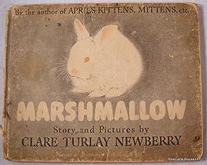 Marshmallow: Newberry, Clare Turlay.