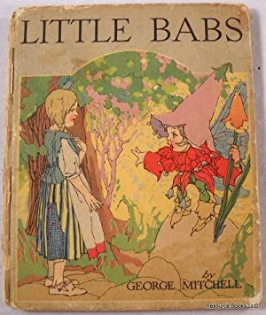 Little Babs: Mitchell, George. Illustrated