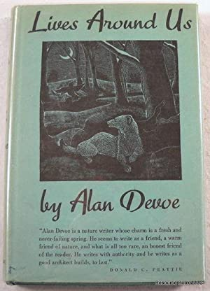 Lives Around Us: A Book of Creaturely: DeVoe, Alan. Illustrated
