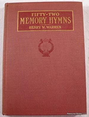 Fifty-Two Memory Hymns to Enrich Diction, Enlarge: Warren, Bishop Henry