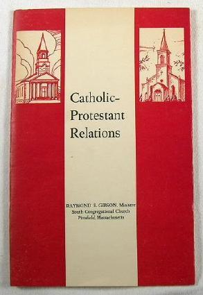 Catholic-Protestant Relations