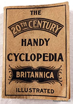 The 20th Century Handy Cyclopedia Britannica. A Treasure Without a Peer: Chambers, Alfred B.