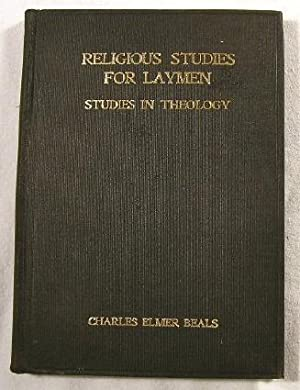 Religious Studies for Laymen: Studies in Theology. Lectures XIV-XXVI
