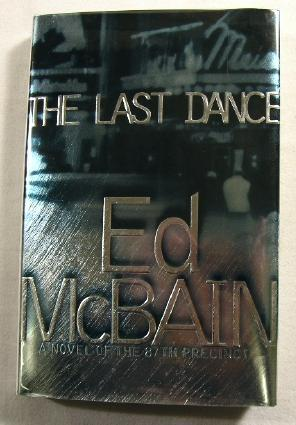 The Last Dance: A Novel of the 87th Precinct