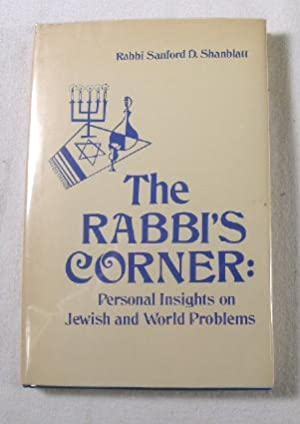 The Rabbi's Corner: Personal Insights on jewish and World Problems