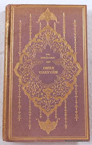 The Rubaiyat of Omar Khayyam. The Rose: Khayyam, Omar. Translated