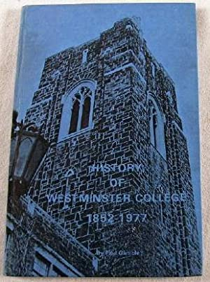 History of Westminster College 1852-1977