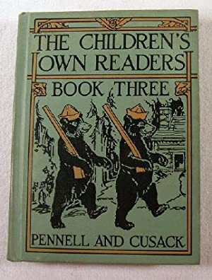 The Children's Own Readers: Book Three