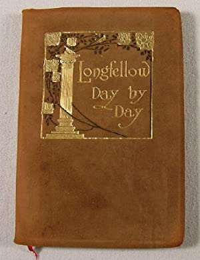 Longfellow Day By Day: Longfellow, Henry Wadsworth.