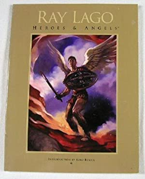 Ray Lago: Heroes & Angels: Lago, Ray. Introduction