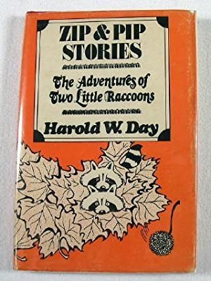 Zip and Pip Stories: The Adventures of Two Little Raccoons