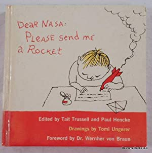 Dear NASA: Please Send Me a Rocket