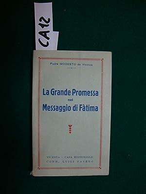 La grande promessa nel messaggio di Fatima: Modesto da Vicenza