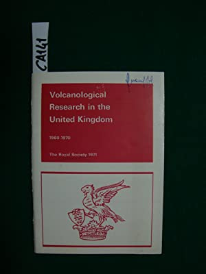 Volcanological Research in the United Kingdom - 1960-1970