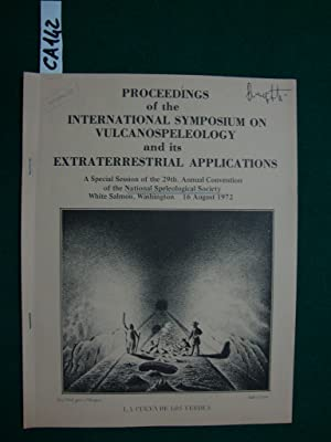 Proceedings of the international symposium on vulcanospeleology and its extraterrestrial applicat...