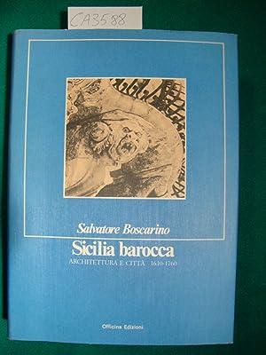 Sicilia barocca - Architettura e città 1610-1760: Boscarino Salvatore