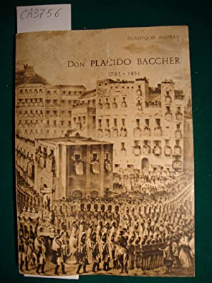 Don Placido Baccher (1781 - 1851)