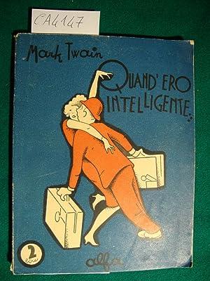 Quand'ero intelligente - Una notte insonne -: Twain Mark -