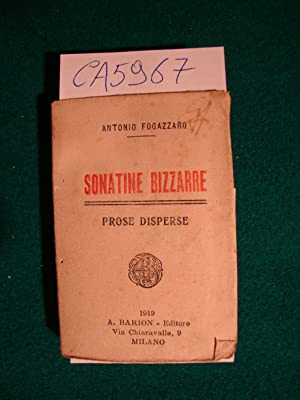 Sonatine Bizzarre - Prose disperse