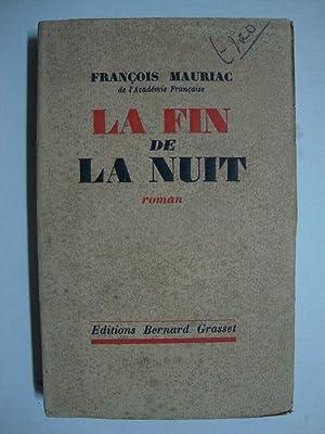La fin de la nuit - (roman): Mauriac François