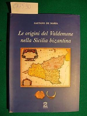 Le origini del Valdemone nella Sicilia bizantina: De Maria Gaetano