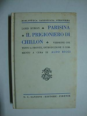 Parisina - Il prigioniero di Chillon: Byron (Lord)