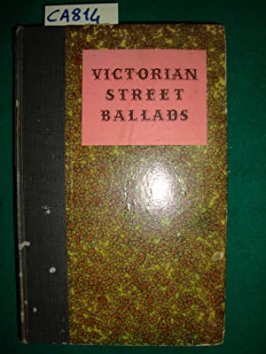 Victorian Street Sallads - A Selection of Popular Ballads sold in The Street in the Nineteenth Ce...