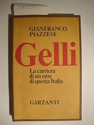 Gelli - La carriera di un eroe: Piazzesi Gianfranco
