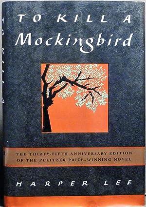 To Kill a Mockingbird: Harper LEE [inscribed]