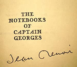 The Notebooks of Captain Georges: Renoir, Jean