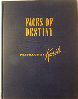 Faces of Destiny: Portraits by Karsh: Yousuf Karsh