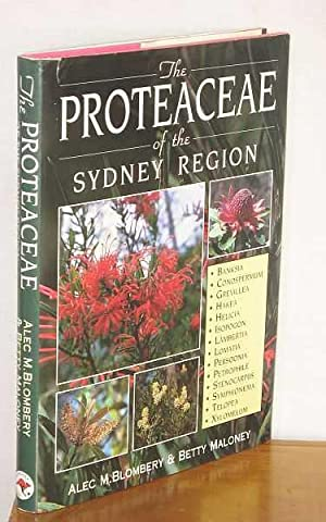 The Proteaceae of the Sydney Region: Blombery, Betty Maloney,