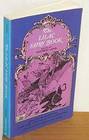 The Lilac Fairy Book: Edited by Andrew
