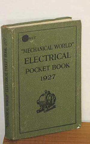 """The """"Mechanical World"""" Electrical Pocket Book 1927: Various / Anonymous"""