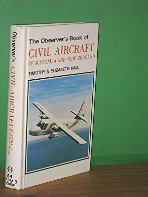 The Observer's Book of Civil Aircraft of: Timothy & Elizabeth