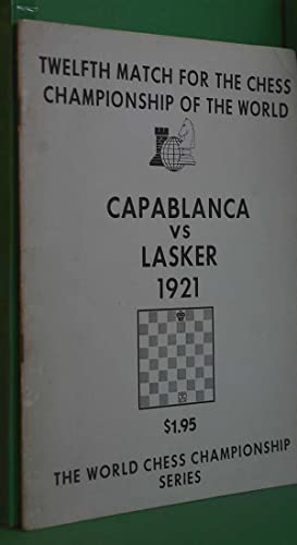 Twelfth Match for the Chess Championship of: Schroeder, Edited by