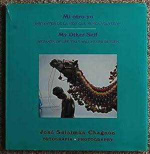 My Other Self, (Mi otro yo) : Chagnon, Jose Sulaiman